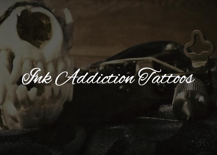 Ink Addiction Tattoos